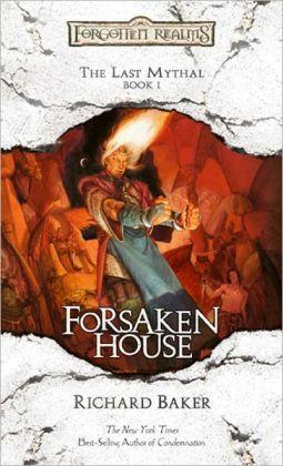 Forgotten Realms: Forsaken House (Last Mythal #1)