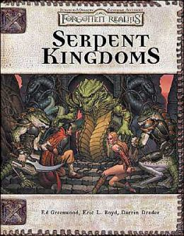 Forgotten Realms: Serpent Kingdoms (Advanced Dungeon and Dragons d20 3.5 Fantasy Roleplaying Supplement)