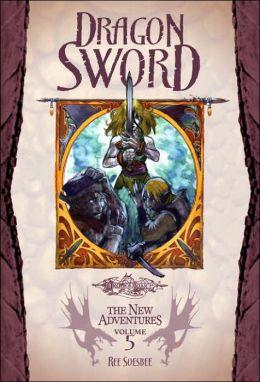 Dragonlance - Dragon Sword (New Adventures #5)