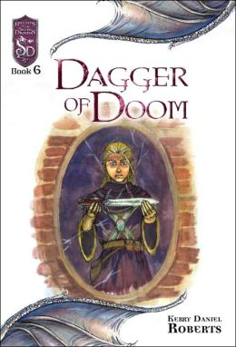 Dagger of Doom (Knights of the Silver Dragon Series #6)