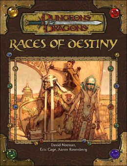 Races of Destiny (Dungeons and Dragons Roleplaying Game Series)