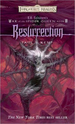 Forgotten Realms: Resurrection (War of the Spider Queen #6)