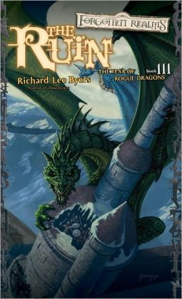 Forgotten Realms: The Ruin (Year of Rogue Dragons #3)