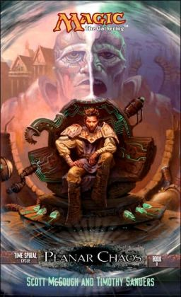 Planar Chaos: Time Spiral Cycle, Book 2