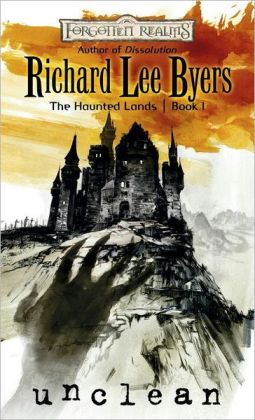 Forgotten Realms: Unclean (Haunted Lands #1)