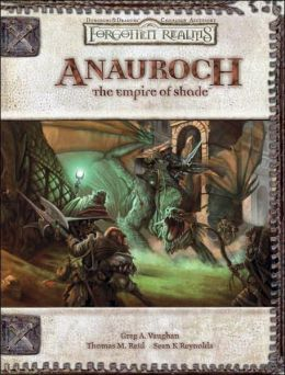 Forgotten Realms: Anauroch: The Empire of Shade ((Dungeons and Dragons d20 3.5 Fantasy Roleplaying Game)