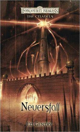Forgotten Realms: Neversfall (Citadels Series #1)