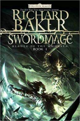 Forgotten Realms: Swordmage (Blades of the Moonsea Series #1)