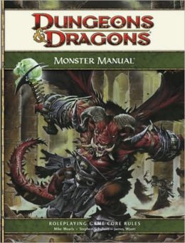 Dungeons & Dragons: Monster Manual: A 4th Edition Core Rulebook