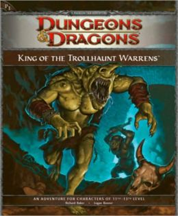 King of the Trollhaunt Warrens: An Adventure for Characters of 11th-13th Level (D&D Adventure Series)