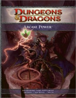 Arcane Power (D&D Supplement Series)