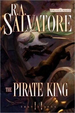 Forgotten Realms: The Pirate King (Transitions Series #2)