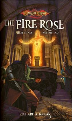 Fire Rose: The Ogre Titans, Volume Two