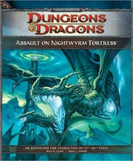 Assault on Nightwyrm Fortress: An Adventure for Characters of 17th - 20th Level (D&D Adventure Series)
