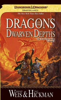 Dragonlance - Dragons of the Dwarven Depths (Lost Chronicles #1)