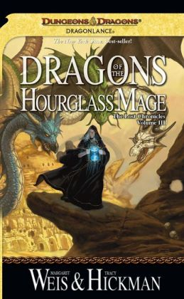 Dragonlance - Dragons of the Hourglass Mage (Lost Chronicles #3)