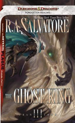 Forgotten Realms: The Ghost King (Transitions Series #3)