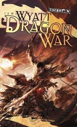 Dragon War (Draconic Prophecies Series #3)