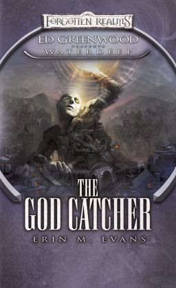 The God Catcher (Forgotten Realms Ed Greenwood Presents Waterdeep Series)