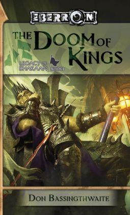Eberron: The Doom of Kings (Legacy of Dhakaan #1)