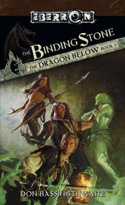 The Binding Stone: The Dragon Below, Book 1