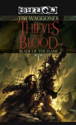 The Thieves of Blood: The Blade of the Flame, Book 1