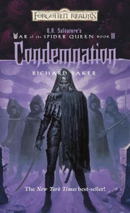 Condemnation: R.A. Salvatore Presents The War of the Spider Queen, Book III