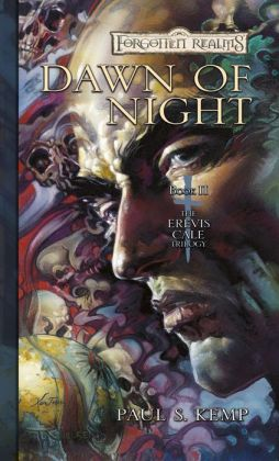 Forgotten Realms: Dawn of Night (Erevis Cale Trilogy #2)