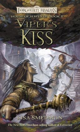 Viper's Kiss: House of Serpents, Book II