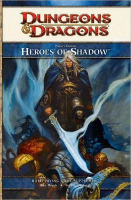 Player's Option, Heroes of Shadow