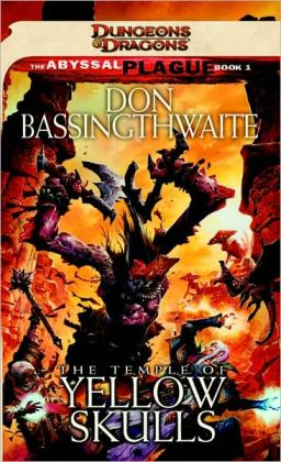 Dungeons and Dragons: The Temple of Yellow Skulls (Abyssal Plague #1)