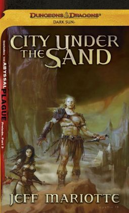 City Under the Sand: A Dark Sun Novel