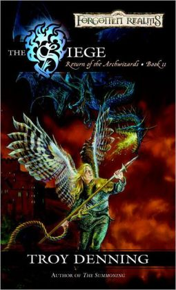 Forgotten Realms: The Siege (Return of the Archwizards #2)