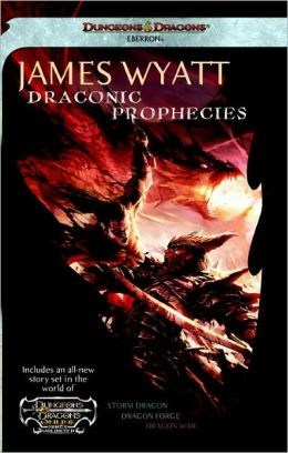 Draconic Prophecies: Dungeons & Dragons Online: Eberron Unlimited Omnibus