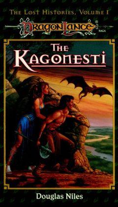 Kagonesti: Dragonlance Lost Histories, Vol. 1