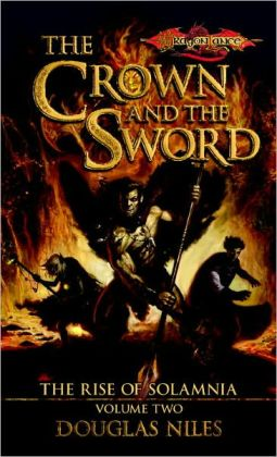 The Crown and the Sword: The Rise of Solamnia, Book 2