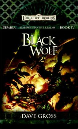 Black Wolf: Sembia: Gateway to the Realms, Book 4