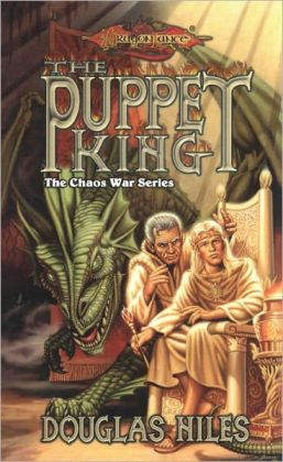 The Puppet King: The Chaos Wars, Book 3