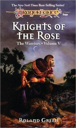 Knights of the Rose: The Warriors, Book 5