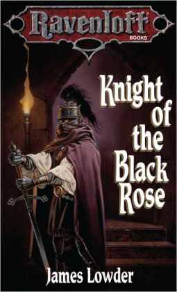 Knight of the Black Rose: Terror of Lord Soth, Book I