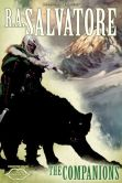 Book Cover Image. Title: The Companions:  The Sundering, Book I, Author: R. A. Salvatore