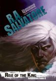 Rise of the King by R.A. Salvatore