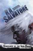 Book Cover Image. Title: Vengeance of the Iron Dwarf, Author: R. A. Salvatore