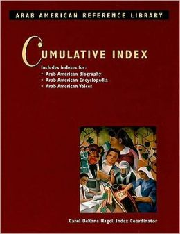 Arab American Reference Library: Cumulative Index