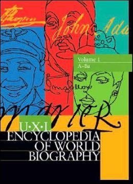 U-X-L Encyclopedia of World Biography