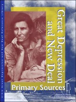 Great Depression and New Deal: Primary Sources
