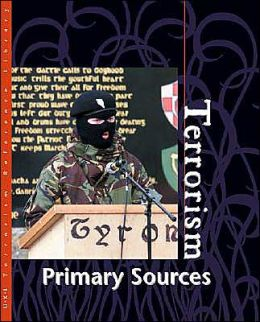 Terrorism Reference Library: Primary Sources