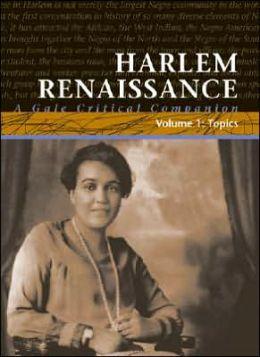 Harlem Renaissance: A Gale Critical Companion
