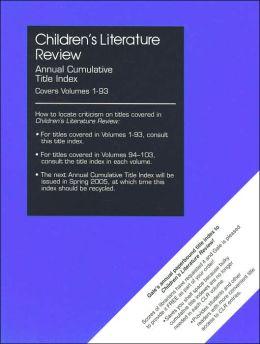 Children's Literature Review: Annual Cumulative Title Index 2004