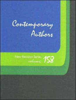 Contemporary Authors, Volume 158: A Bio-Bibliographical Guide to Current Writers in Fiction, General Nonfiction, Poetry, Journalism, Drama, Motion Pictures, Television, and Other Fields